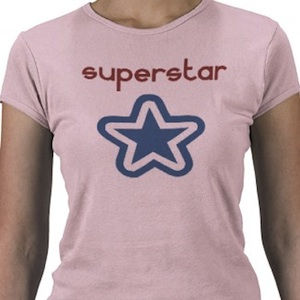 Are you a superstar then this is the shirt for you