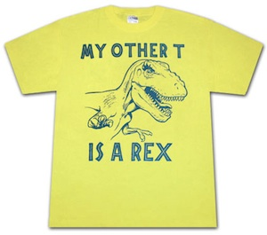 My other T is a Rex funny shirt