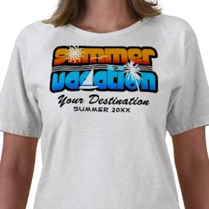 Your Summer Vacation T-Shirt