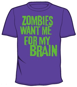 Funny t-shirt saying Zombies want me for my brain