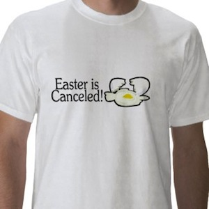 Easter is canceled funny t-shirt