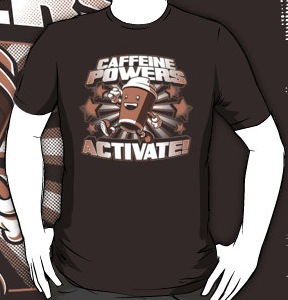 Caffeine Powers Activate t-shirt