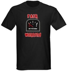 Fair Warning T-Shirt