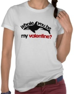 Whale You Be My Valentine? T-Shirt