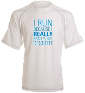 I Run For Dessert Performance T-Shirt
