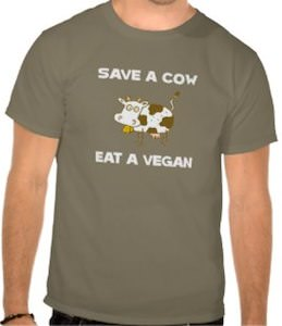 Save A Cow Eat A Vegan T-Shirt