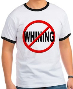 Anti Whining T-Shirt