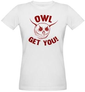 Owl Get You T-Shirt