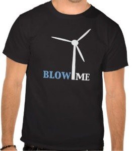 Blow Me Wind Turbine T-Shirt