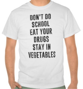 Dont Do School T-Shirt