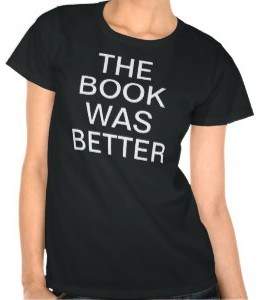 The Book Was Better Women's T-Shirt