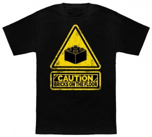 Caution Watch Your Steps For Bricks T-Shirt