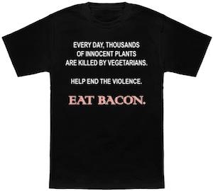 Stop vegetarianism eat bacon