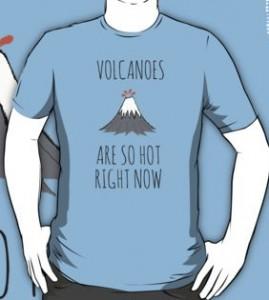 So Hot Volcanoes T-Shirt