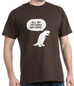 T-Rex All My Friends Are Dead T-Shirt