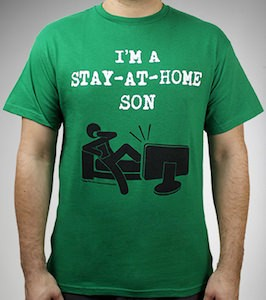 I'm A Stay At Home Son T-Shirt