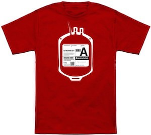 Funny Blood Type A For Awesome T-Shirt