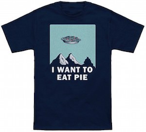 I Want To Eat Pie UFO T-Shirt