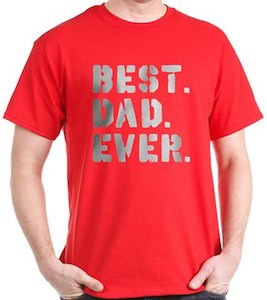 Best Dad Ever Spray Paint T-Shirt