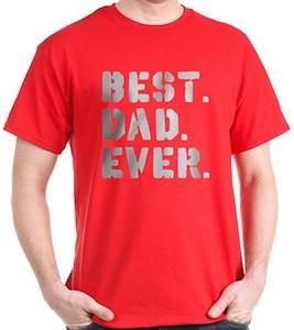 Best Dad Ever Spray Paint T-Shirt