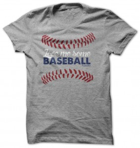 Love Me Some Baseball T-Shirt
