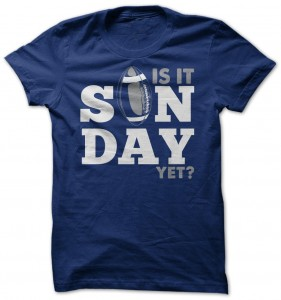 Football Is It Sunday Yet T-Shirt