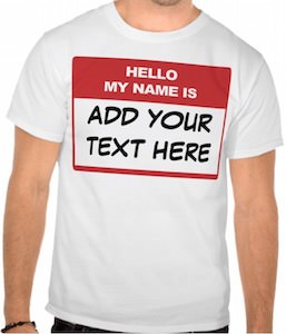 Personalized Hello My Name Is T-Shirt