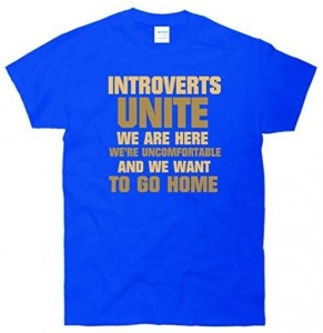 Introverts Want To Go Home T-Shirt