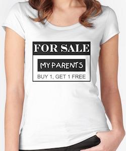 For Sale My Parent BOGO T-Shirt