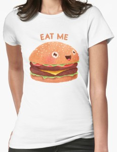 A Little Burger Told Me To Eat Him T-Shirt