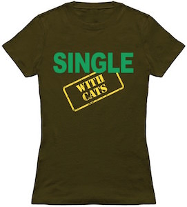 Single With Cats T-Shirt