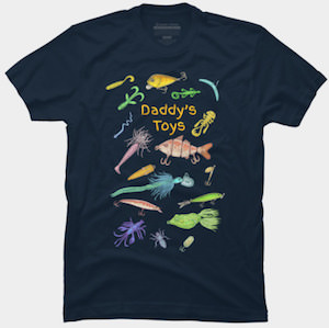 Daddy's Fishing Toys T-Shirt