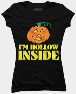 I Am Hollow Inside Halloween Pumpkin T-Shirt