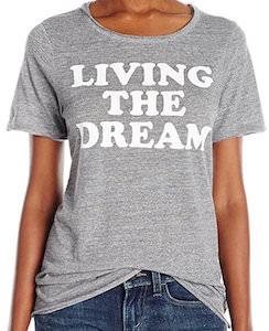 Women's Living The Dream T-Shirt