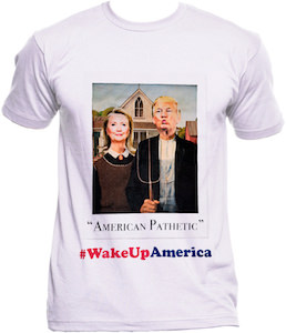 America Pathetic Hillary And Trump T-Shirt