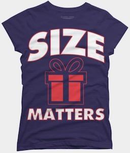 Present Size Matters T-Shirt
