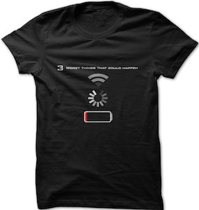 3 Worse Tech Things That Could Happen T-Shirt