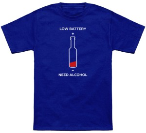 Low Battery Need Alcohol T-Shirt
