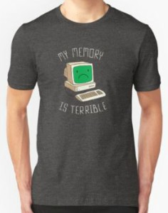 Old Computer Terrible Memory T-Shirt