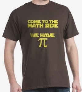Come To The Math Side We Got Pi T-Shirt