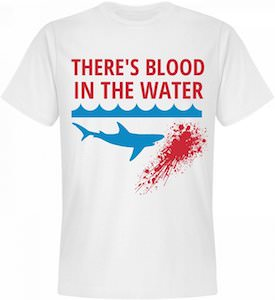 There's Blood In The Water Shark T-Shirt