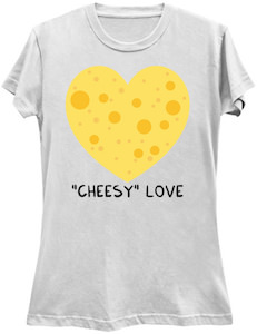 Cheesy Love T-Shirt