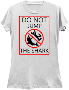 Do Not Jump The Shark T-Shirt