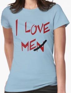 I Love Me(n) T-Shirt