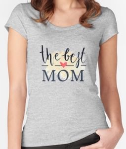 The Best Mom T-Shirt