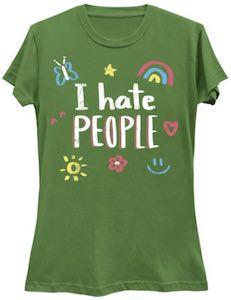 Fun I Hate People T-Shirt