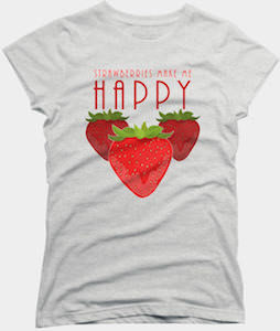 Strawberries Make Me Happy T-Shirt