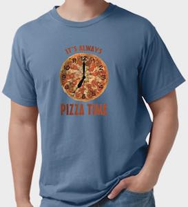 It's Always Pizza Time T-Shirt