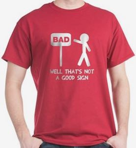 Bad Sign Stick Figure T-Shirt