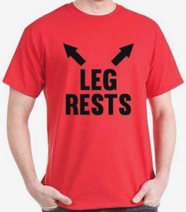Leg Rest T-Shirt